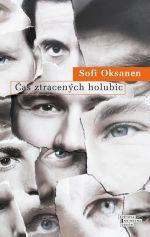 Sofi Oksanenová / Čas ztracených holubic